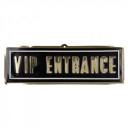 """Skylt med texten """"VIP ENTRANCE"""""""